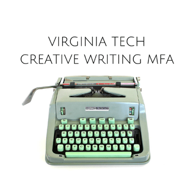 Virginia tech mfa creative writing how to write a paper with a thesis