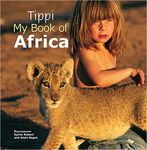 Young Tippi grew up with her wild African friends.