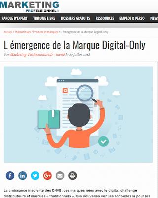 http://www.marketing-professionnel.fr/tribune-libre/emergence-marque-digital-only-201807.html