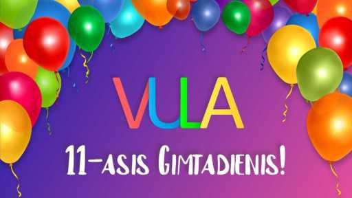 Švenčiame 11-ąjį VULA gimtadienį!!