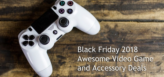 Black Friday 2018 Video Game Deals
