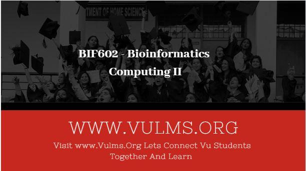 Bioinformatics Computing II