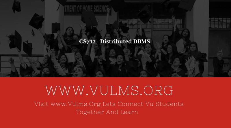 CS712 - Distributed DBMS