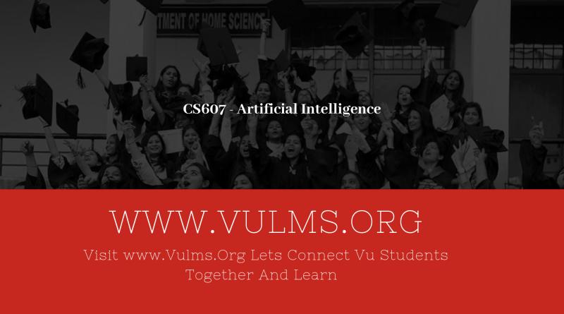 CS607 - Artificial Intelligence