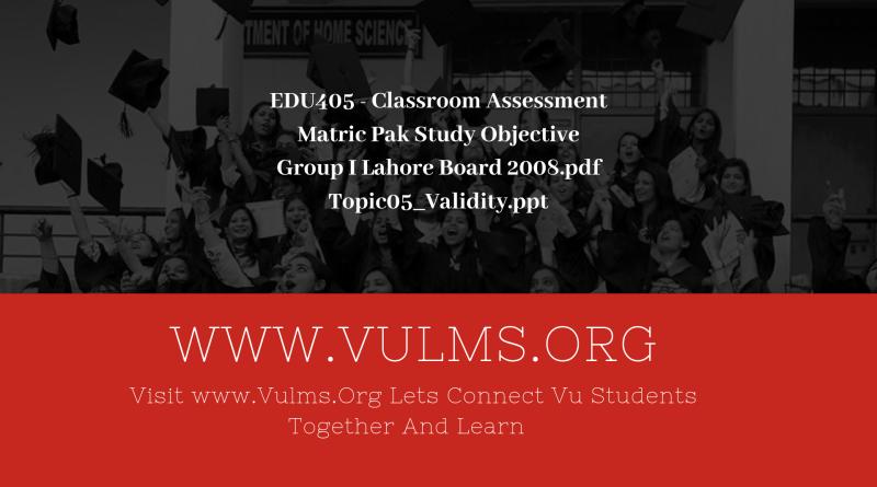 EDU405 - Classroom Assessment
