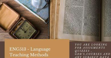 ENG513 - Language Teaching Methods