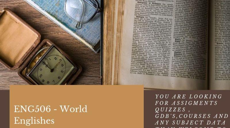 ENG506 - World Englishes