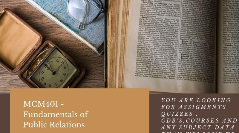 MCM401 - Fundamentals of Public Relations