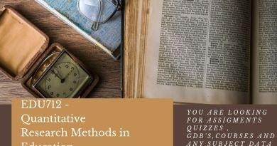 EDU712 - Quantitative Research Methods in Education