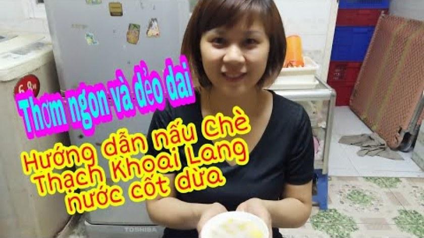 hướng dẫn luộc khoai lang ngon - Hướng dẫn nấu chè Thạch Khoai Lang nước cốt dừa đơn giản, thơm ngon và dẻo dai | Yên Bình Vlogs