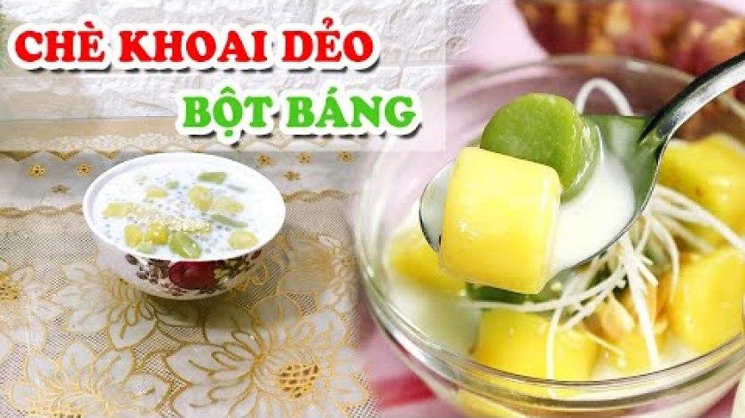 cách nấu khoai lang - Cách làm CHÈ KHOAI LANG DẺO trân châu bột báng ngon không cưỡng nổi, Ai cũng thành công