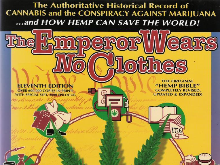 The Emperor Wears No Clothes - revolucionarna knjiga za budućnost kanabisa.