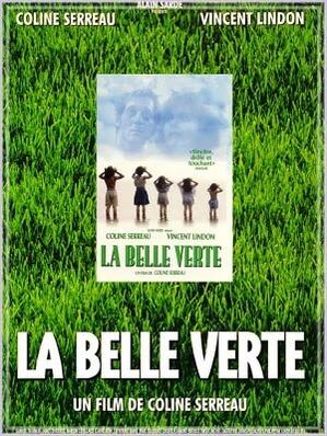 美しき緑の星 La Belle Verte