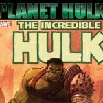 Source Material: Planet Hulk (Marvel, 2006)
