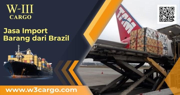 Jasa Ekspedisi Cargo Cepat Pengiriman Barang dari Brazil