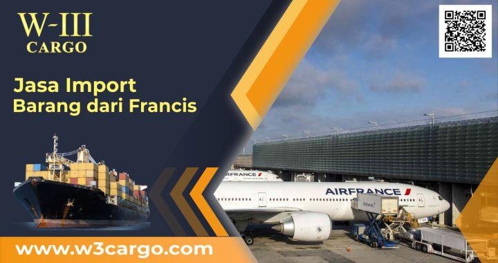 Jasa Ekspedisi Cargo Cepat Pengiriman Barang dari Prancis