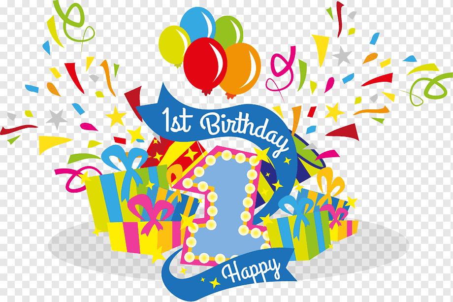 1st Happy Birthday Illustration Birthday U5468u5c81 Celebrate Their First Birthday Holidays Text Happy Birthday To You Png Pngwing