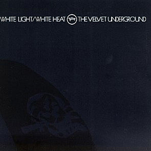 Velvet Underground White Light White Heat