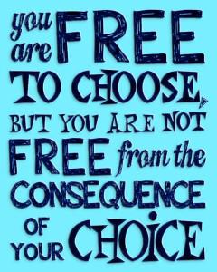 Konsequenzen, persönliche Freiheit, Verantwortung