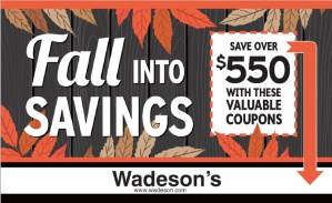 The Wadeson's Home Center Fall Coupon Book is Good From 10/18/19 – 10/31/19!