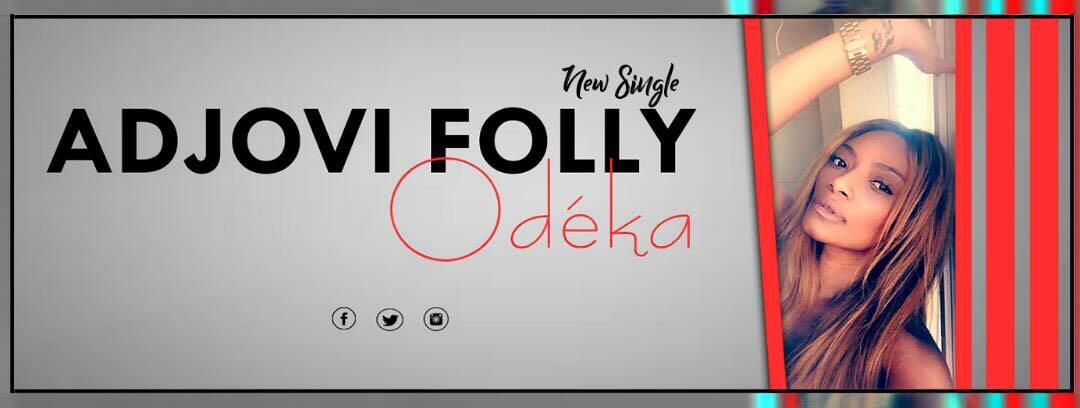 [ Exclu audio] Adjo Folly « Odéka »