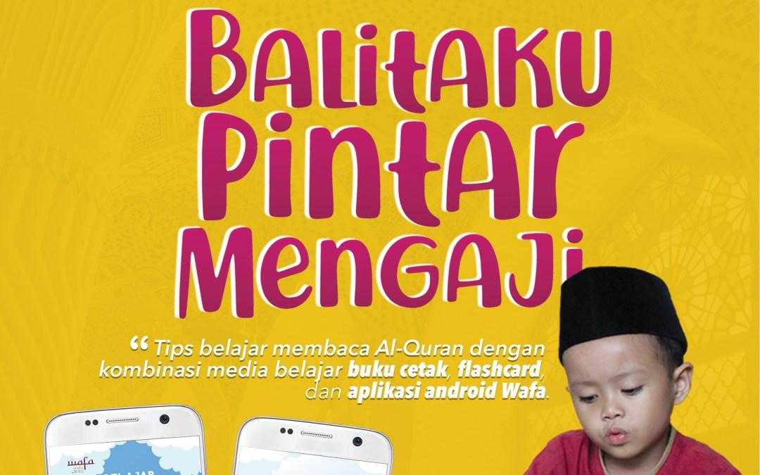 Event Ramadhan 1440H: Balitaku Pintar Mengaji