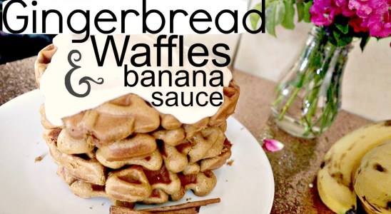 Gingerbread Waffles with Banana Sauce!!!! Heavenly!