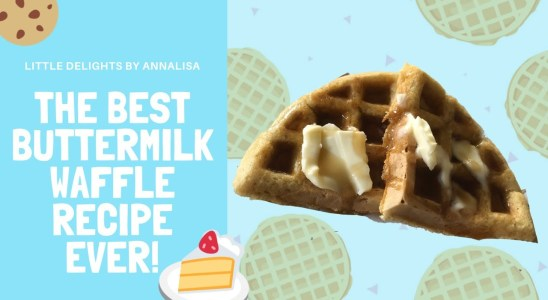 The Best Buttermilk Waffle Recipe | Little Delights By, A N N A L I S A