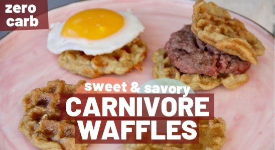 CARNIVORE WAFFLES ~ ZERO CARB | Sweet & Savory | CARNIVORE DIET RECIPES