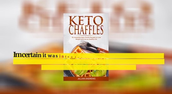 Best Reviews - Keto Chaffle Recipes: The Exclusive Waffles Cookbook to Lose Weight Saving Calor...