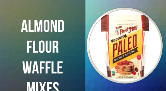 TOP 5 Almond Flour Waffle Mixes You Can Have It From Amazon
