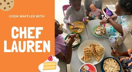 Homemade Waffles with Kid Chef Lauren
