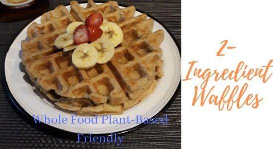 2-Ingredient Waffles (plant-based breakfast)