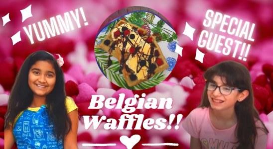 Easy & Delicious Belgian Waffles Recipe || Easy Recipe || Special Guest!! || Samiworld10 ||