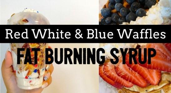 Herbalife Waffle Recipe| Red White & Blue Birthday Cake Waffle with Fat Burning Syrup & Fruit Waffle