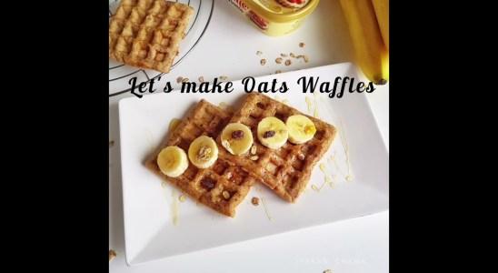 Oats Waffles | Quick & Easy Recipe | Breakfast Ideas
