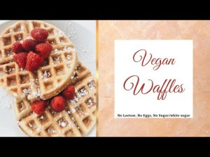 Easy Vegan Recipe WAFFLES no white sugar/sugar no lactose no  eggs #shorts