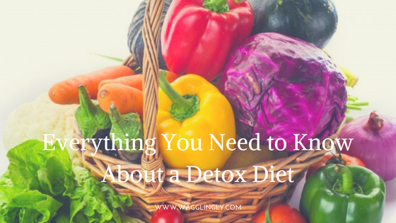 Everything You Need to Know About a Detox Diet