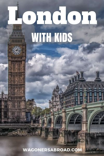 Wondering how to see London with Kids? We have some great options for you to enjoy the city worry free, with these activities in London. Read more on WagonersAbroad.com