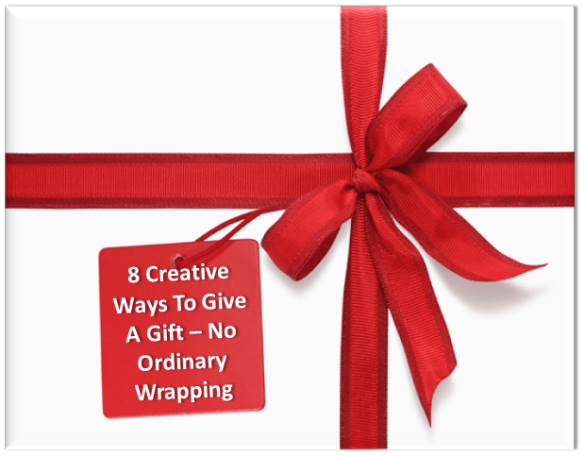 8 Unique and Creative Ways to Give a Gift, No Wrapping Allowed. You can wrap those odd shaped or over sized gifts. No problem to be creative about giving money or a gift card, these will make the giving fun. Read more on WagonersAbroad.com