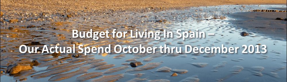 Living_in_Spain_Actual_Spend_Oct-Dec_2013