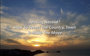Moving Abroad - How to Choose location and find rental