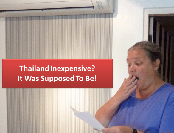 Thailand inexpensive - it was supposed to be