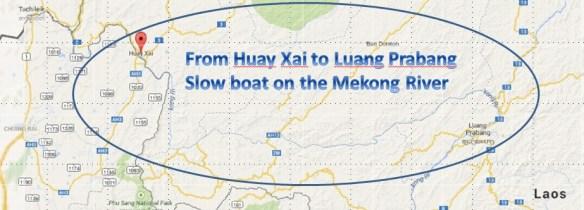 Huay Xai to Luang Prabang on the Mekong River - Map