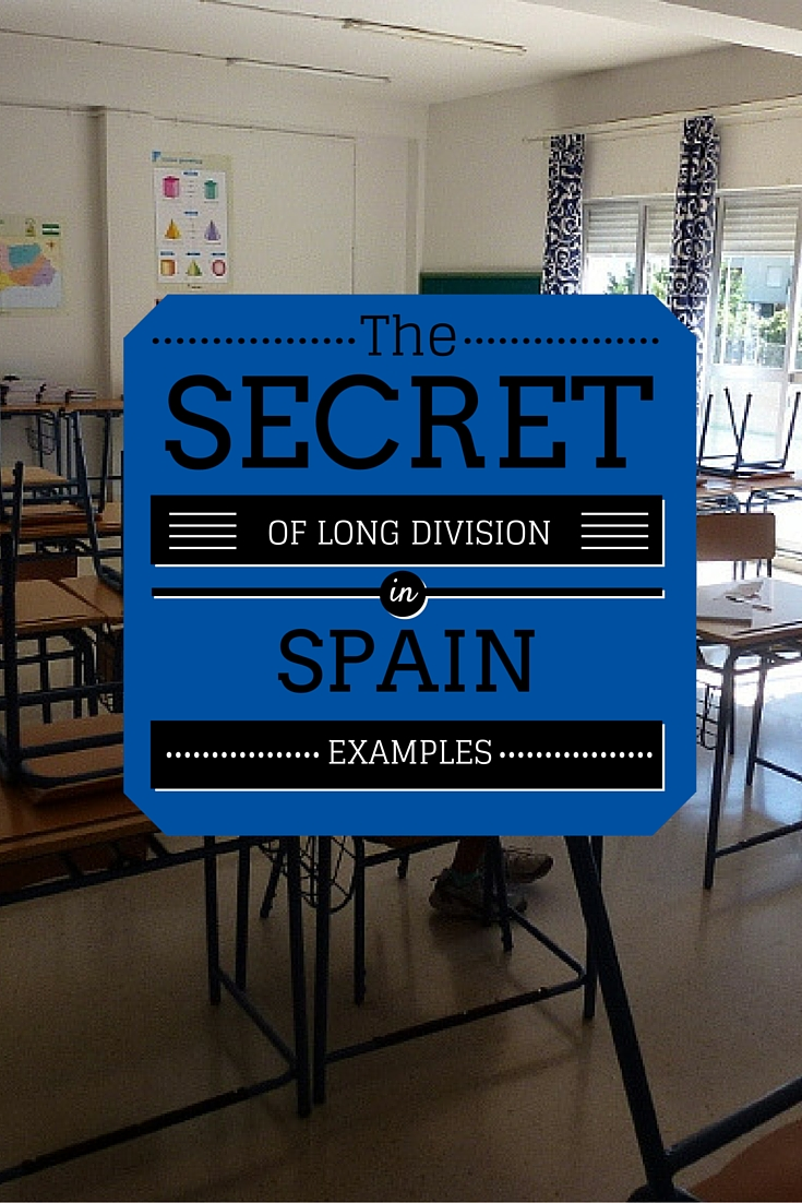 examples of long division in Spain. Yes it is different from other countries, so read the post and watch the video. More on WagonersAbroad.com