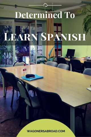 Back To School - Determined To Learn Spanish.  Read more on WagonersAbroad.com