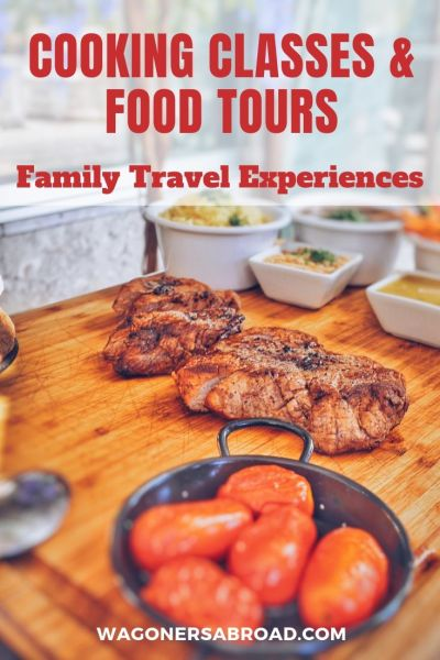 Cooking classes, food tours, & food tastings are a great family travel experience.  It's fun learning, cooking and eating all around the world.  Read more on WagonersAbroad.com