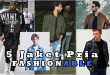 5 Jaket Pria Terbaik Yang Terlihat Fashionable Untuk Anda Wahbangetcom