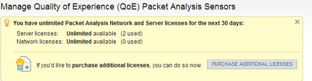 You have unlimited Packet Analysis Network and Server licenses for the next 30 days