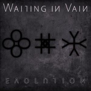 Waiting in Vain Evolution